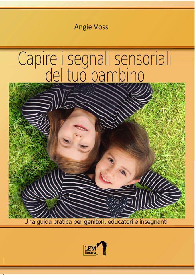 Capire i segnali sensoriali del tuo bambino