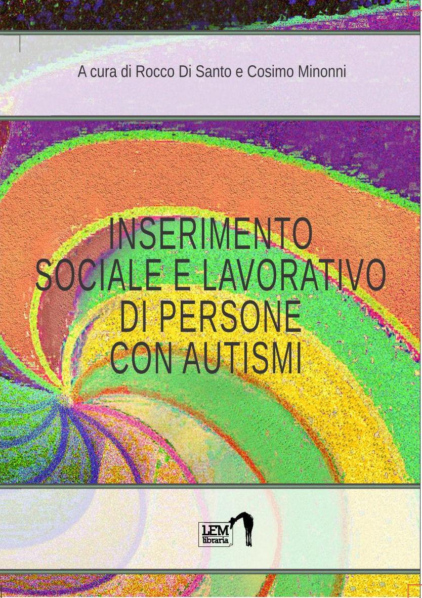 Inserimento sociale e lavoratiivo di persone con autismi