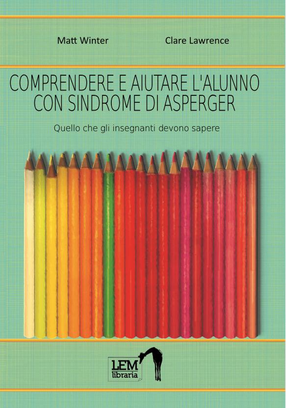 Comprendere e aiutare l'alunno con Sindrome di Asperger
