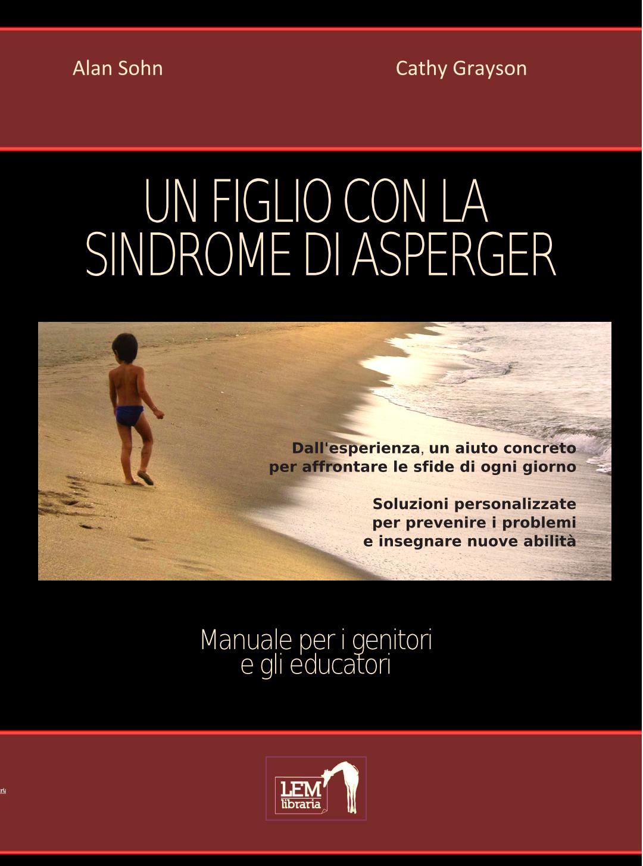 Un figlio con la Sindrome di Asperger